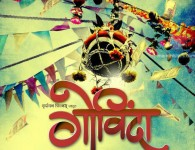 Govinda is a marathi movie release under the banner ofVrundavan Films. Swapnil Joshi is the lead hero of this marathi movie. This movie is directed byAtmaram Dharne and produced byVilas...