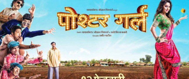 Marathi movie – Poshter Girl (2016) is to be released on 12th february, 2016 under the banner of Viacom18 Motion Pictures and Chalo Film Banaye. The film includes starcast like Sonalee...