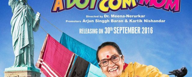 A Dot Com Mom (2016) – Marathi Movie : A Dot Com Mom is a story of a simple middle class mother from a small town. Like any other Indian house wife...